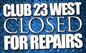 Club 23 West closed post header