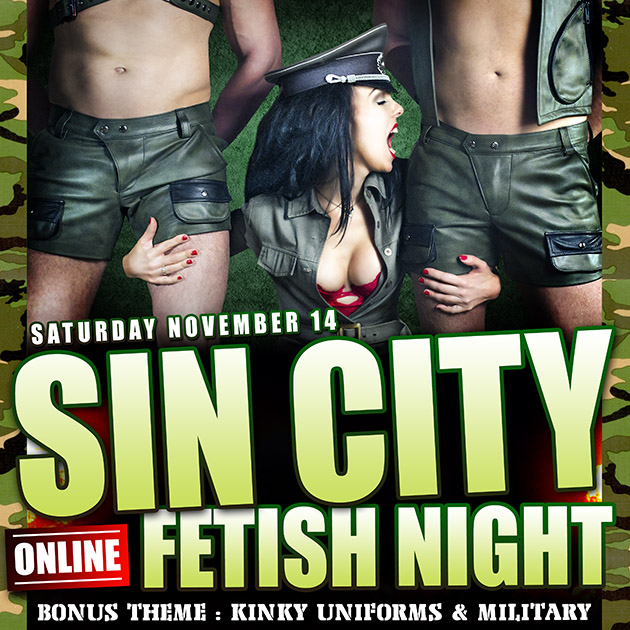 NOV 14 – ONLINE MILITARY & UNIFORM KINK PARTY